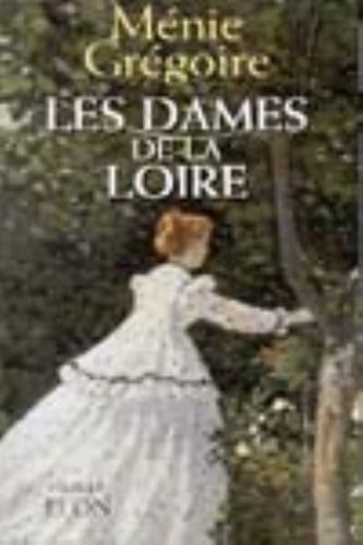 9782259191883: Les dames de la Loire (Hors Collection)