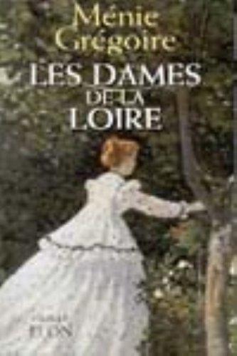 9782259191883: Les dames de la Loire