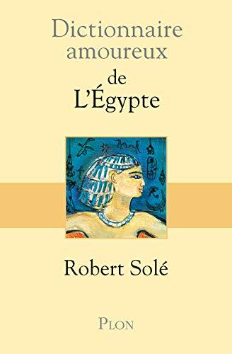 9782259191890: Dictionnaire amoureux de l'Egypte