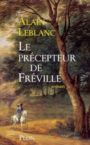Le precepteur de Freville: Roman (French Edition): Leblanc, Alain