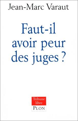 9782259192781: Faut-il avoir peur des juges ?