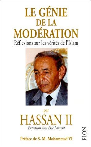 9782259193214: Le genie de la moderation: Reflexions sur les verites de l'islam (French Edition)