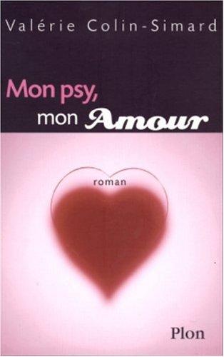 9782259193993: Mon Psy, Mon Amour