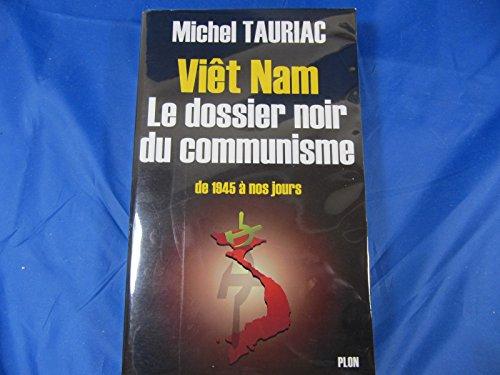 9782259194129: Viet-Nam : Le dossier noir du Communisme