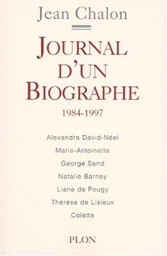 9782259194419: Journal d'un biographe, 1984-1997