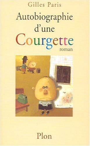 9782259194440: Autobiographie d'une Courgette