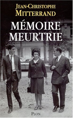 9782259194983: Mémoire meurtrie