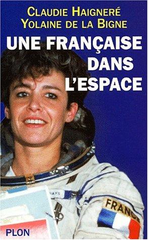 9782259195546: Une française dans l'espace