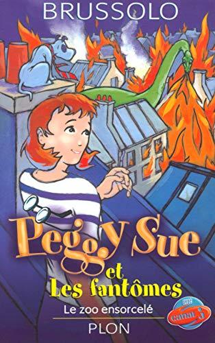 9782259195973: Peggy Sue et les fant�mes, tome 4 : Le zoo ensorcel�
