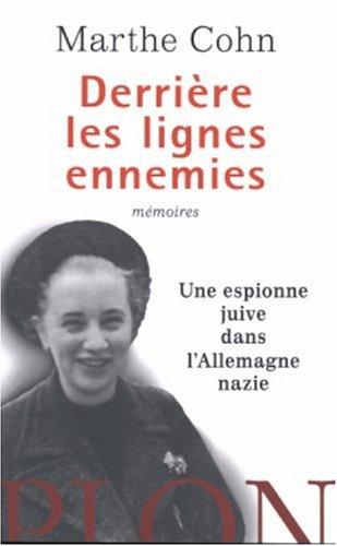 9782259196581: Derrière les lignes ennemies : Une espionne juive dans l'Allemagne nazie