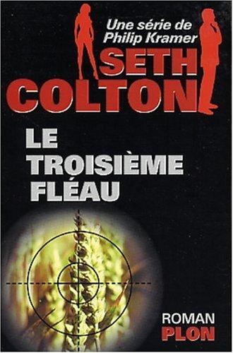 9782259196734: Seth Colton, tome 1 : le troisième fléau