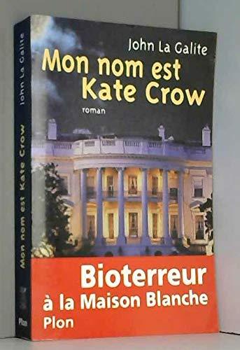 9782259196819: Mon nom est Kate Crow