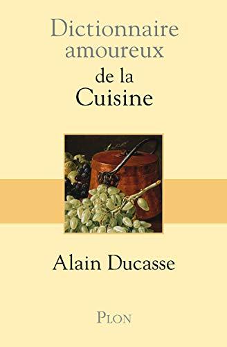 9782259197137: Dictionnaire amoureux de la cuisine