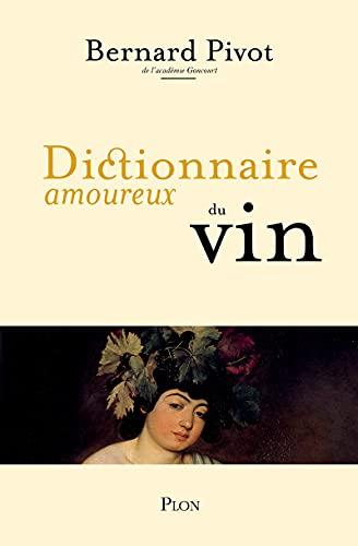 9782259197335: Dictionnaire amoureux du Vin