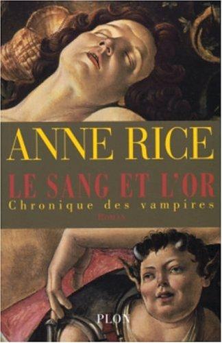 9782259197502: Le Sang et l'Or