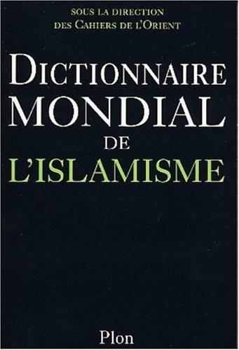 9782259197601: Dictionnaire mondial de l'Islamisme
