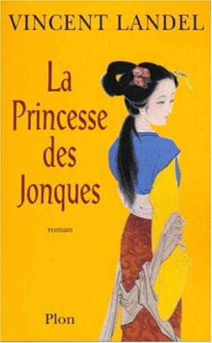 9782259197618: La Princesse des jonques