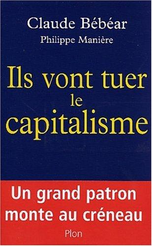 9782259198318: Ils vont tuer le capitalisme