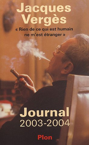 9782259199193: Journal 2003-2004 : Rien de ce qui est humain ne m'est �tranger