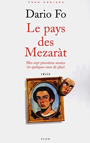 9782259199322: Le pays des Mezarat (French Edition)