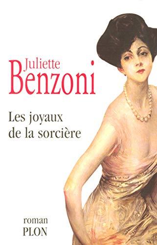 les joyaux de la sorciere: Benzoni, Juliette