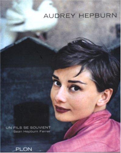 9782259200103: Audrey Hepburn, un fils se souvient