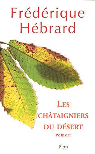 9782259200332: Les ch�taigniers du d�sert