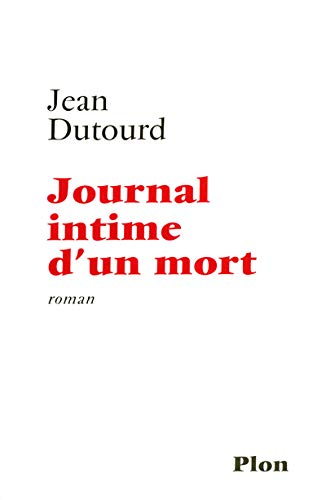 9782259200950: Journal intime d'un mort (French Edition)
