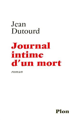 9782259200950: JOURNAL INTIME D UN MORT
