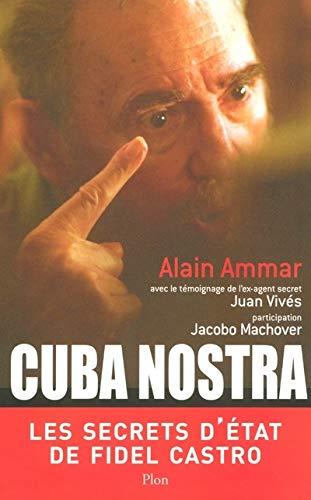 9782259201155: Cuba nostra : Les secrets d'Etat de Fidel Castro