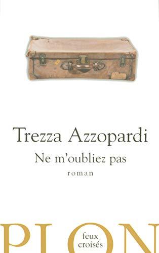 Ne m'oubliez pas: Trezza Azzopardi, Edith Soonckindt