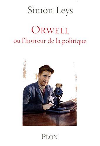9782259202466: Orwell ou l'horreur de la politique