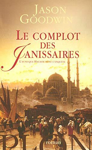 9782259203166: COMPLOT DES JANISSAIRES