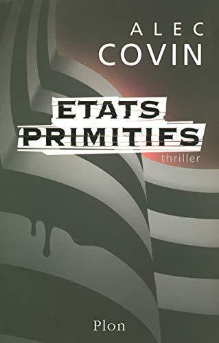 9782259203524: Etats primitifs