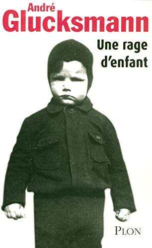 9782259203555: Une rage d'enfant (French Edition)