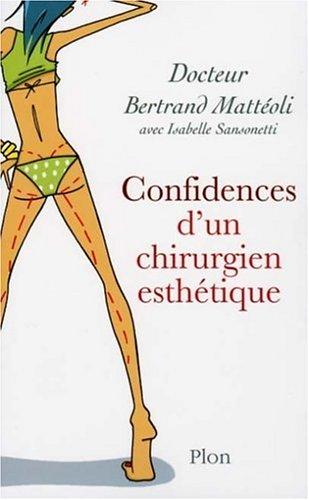 9782259203616: Confidences d'un chirurgien esthétique