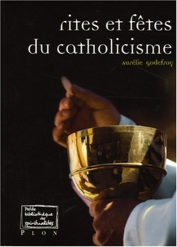 9782259203715: Rites et fêtes du catholicisme