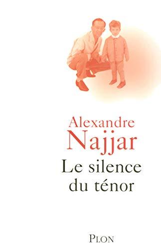 Le silence du ténor: Najjar, Alexandre