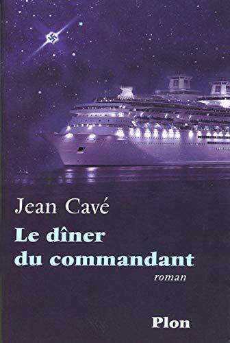 DINER DU COMMANDANT [Aug 24, 2006] JEAN: JEAN CAVE