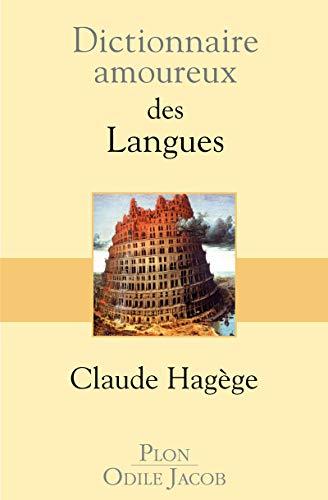 9782259204095: Dictionnaire amoureux des Langues