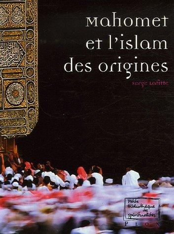 9782259204705: Mahomet et l'islam des origines
