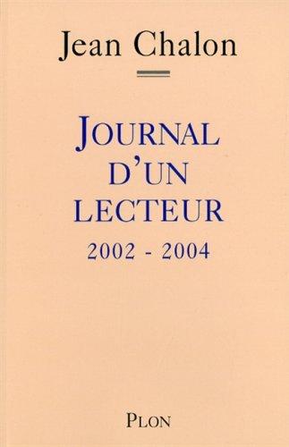 9782259205108: Journal d'un Lecteur 2002-2004