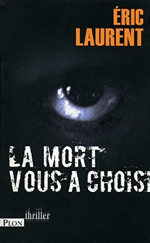 9782259205245: La mort vous a choisi (Thriller)