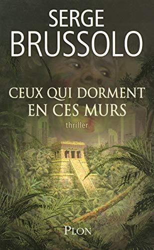 Ceux qui dorment en ces murs: Brussolo, Serge