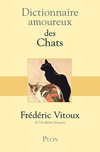 9782259206860: Dictionnaire amoureux des chats (French Edition)