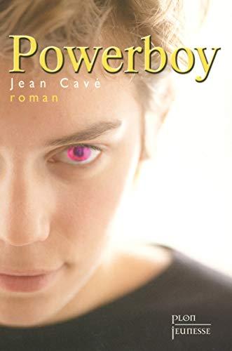 Powerboy: Jean Cavé