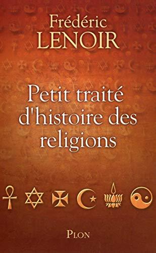 9782259207324: Petit traité d'histoire des religions