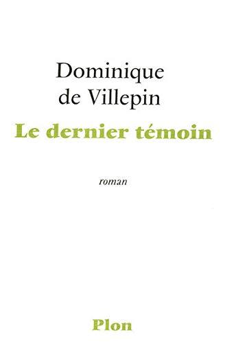 9782259207683: DERNIER TEMOIN