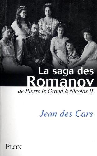 9782259207973: La saga des Romanov : De Pierre le Grand à Nicolas II