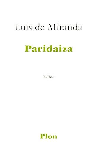 PARIDAIZA: LUIS MIRANDA DE